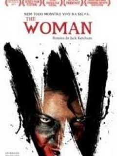 The Woman – Nem Todo Monstro Vive na Selva