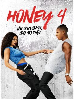 Honey 4: No Pulsar do Ritmo
