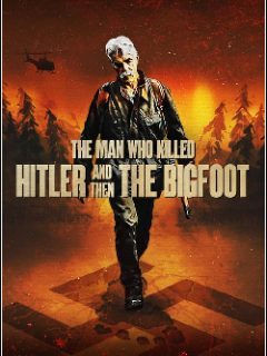 The Man Who Killed Hitler and Then The