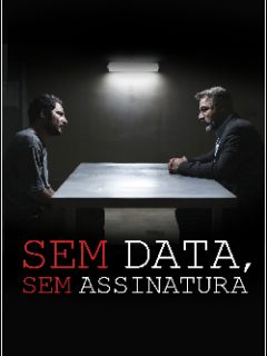 Sem Data, Sem Assinatura