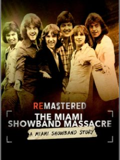 ReMastered: O Massacre da Miami Showband