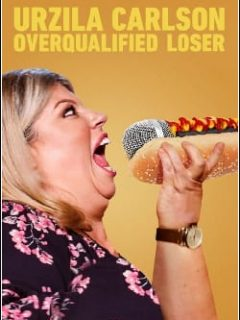 Urzila Carlson: Overqualified Loser