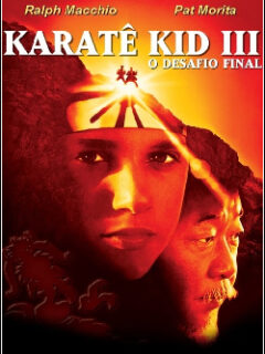 Karatê Kid 3 – O Desafio Final